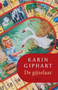 De Gijzelaar, door Karin Giphart, verschenen bij Nieuw Amsterdam Uitgeverij